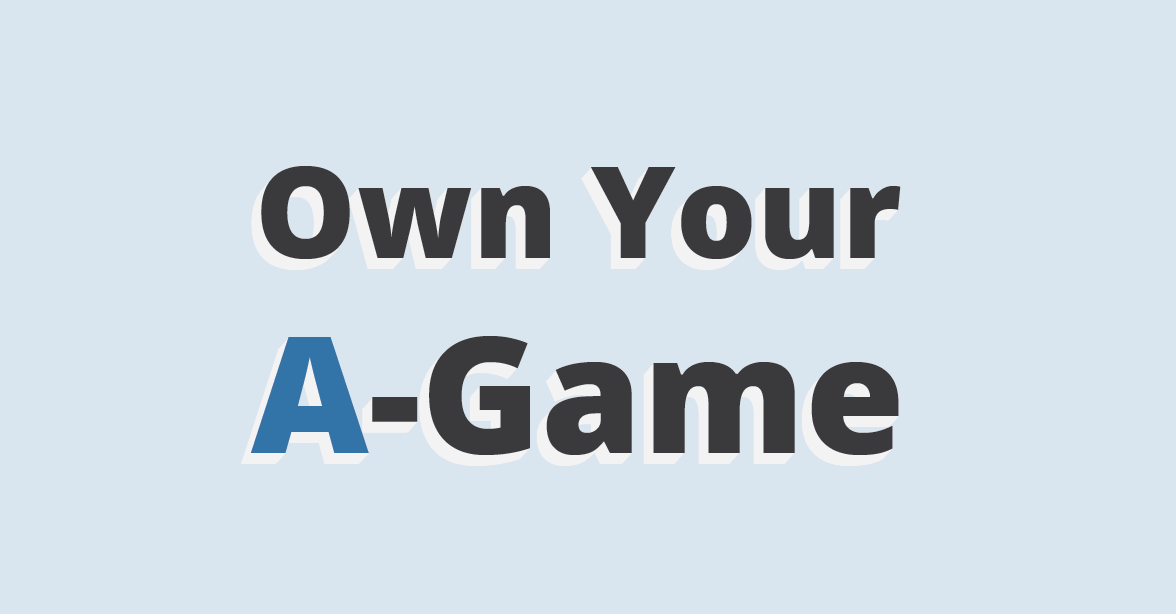 Own your A game thumbnail