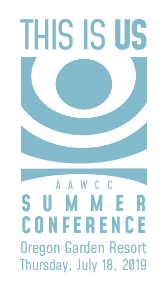 This is US! AAWCC Summer Conference, Oregon Garden Resort, Thursday, July 18, 2019